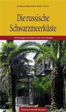 Reisgids Die russische Scharzmeerkuste - Russische Zwarte Zeekust   Trescher Verlag