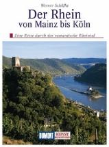 Kunstreisgids- Kunstreisefuhrer Der Rhein von Mainz bis Koln   Dumont Verlag