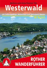Wandelgids Westerwald mit Siebengebirge, Mittelrhein und Naturpark Nassau   Rother