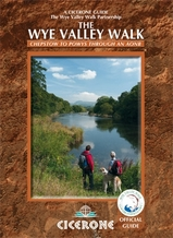 Wandelgids guide to the Wye Valley Walk - Welsh borders, Wales : Cicerone :