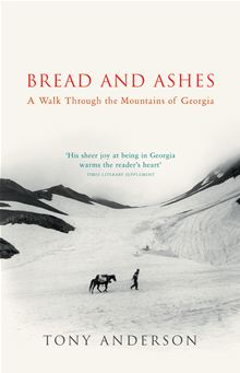 Bread and Ashes - Reisverhaal Georgië