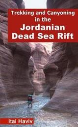 Wandelgids Trekking and Canyoning in the Jordanian Dead Sea Rift   Desert Breeze Press