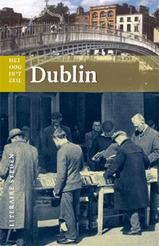 Reisgids Dublin - Literaire Steden   Uitgeverij Bas Lubberhuizen