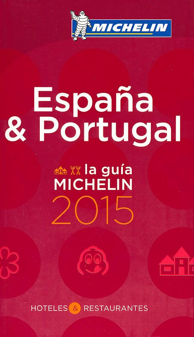 Hotel en Restaurantgids Espana & Portugal 2015 (Spanje & Portugal)   Michelin rode gids