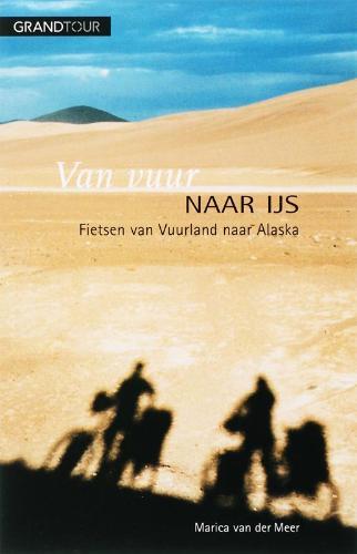 Reisverhaal Van vuur naar ijs - Marica van der Meer   Holland   Marica van der Meer