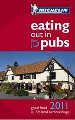 Reisgids Eating out in Pubs 2011 - Groot Brittannie - Engeland : Michelin :
