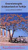 Reisgids Overwintergids Griekenland en Turkije   Rogaer Uitgeverij   George en Marianne Snellebrand