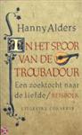 reisverhaal In het spoor van de Troubadour   Conserve   Hanny Alders