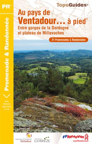Wandelgids P191 Au pays de Ventadour... à pied   FFRP