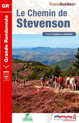 Wandelgids ref 700 Le Chemin de Stevenson - Parc National des Cévennes   FFRP