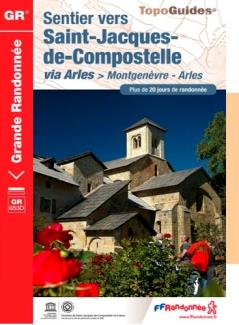 Wandelgids Sentier vers Saint-Jacques-de-Compostelle : Montgenèvre - Arles   FFRP 6531