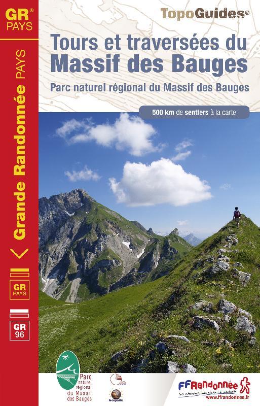 Wandelgids Tours et traversées du massif des Bauges   FFRP 902