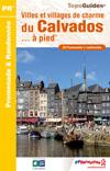 Wandelgids P145 Villes et villages de charme du Calvados... à pied   FFRP