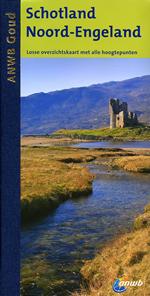 Reisgids Schotland - Noord Engeland : ANWB gouden serie :