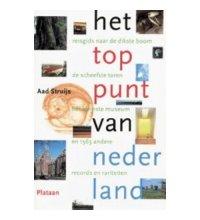 Reisgids Het toppunt van Nederland   Atlas