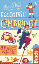 Reisgids Ben le Vay's Eccentric Cambridge : Bradt guides :