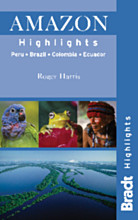 Reisgids Amazon Highlights   Bradt guide   Roger Harris