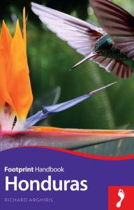 Reisgids Honduras   Footprint handbook   Richard Arghiris