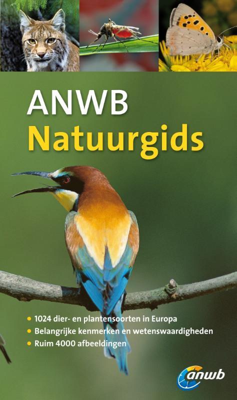 Natuurgids ANWB dieren- en plantengids voor heel Europa   ANWB