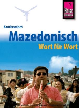 Taalgids - woordenboek Mazedonisch / Macedonisch - Wort für Wort   Reise Know How