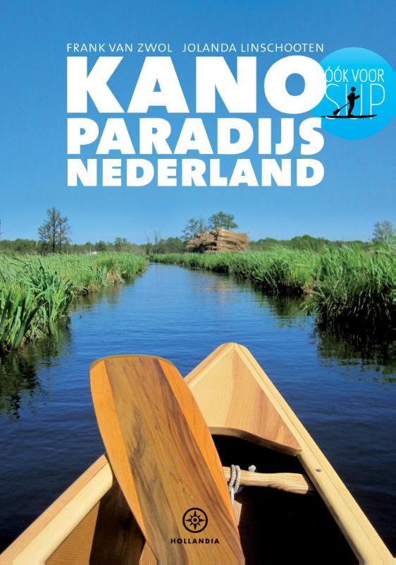 Kanogids Kanoparadijs Nederland - Jolanda Linschooten   Hollandia