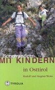 Wandelgids Bergwandern mit Kindern in Osttirol   Tyrolia