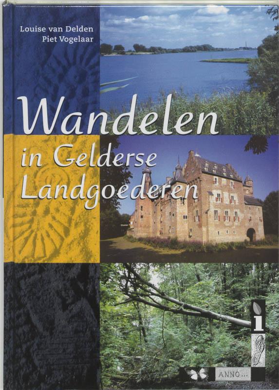 Wandelgids Wandelen in Gelderse Landgoederen   Buijten en Schipperheijn