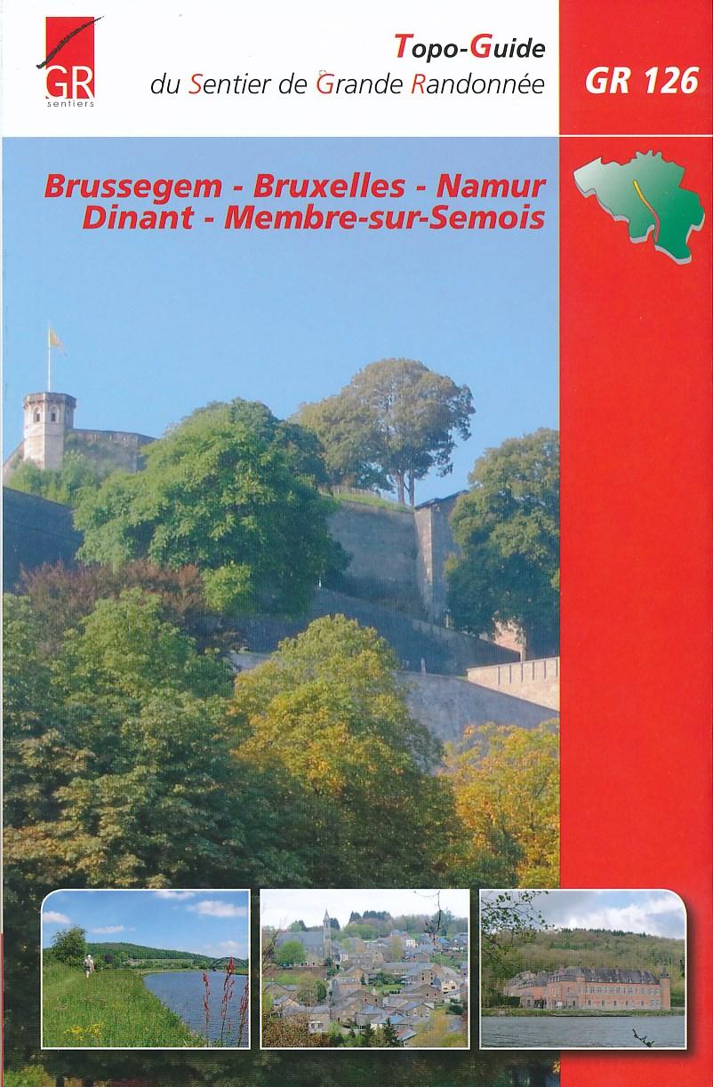 Wandelgids GR 126 Brussegem - Brussel - Namen - Dinant - Membre-sur-Semois   SGR