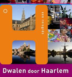 Reisgids Dwalen door Haarlem   Nieuwland
