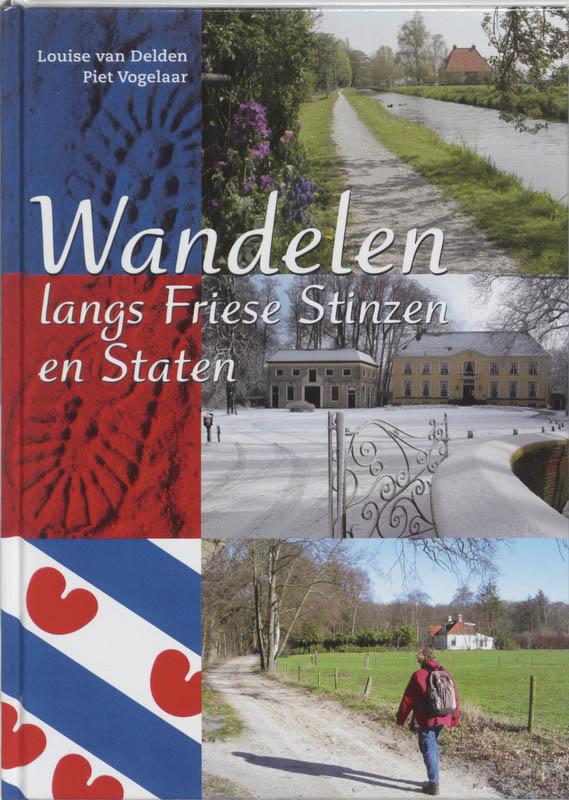 Wandelgids Wandelen rond Friese stinsen en states   Buijten en Schipperheijn