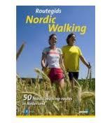 Wandelgids Routegids Nordic Walking   ANWB