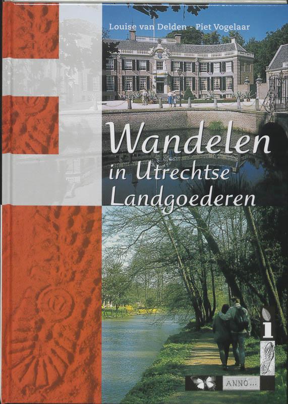 Wandelgids Wandelen in Utrechtse landgoederen   buijten en Schipperheijn