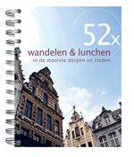 Wandelgids 52x wandelen en lunchen in de mooiste dorpen en steden   Mo Media