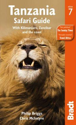 Reisgids Tanzania safari guide with Kilimanjaro, Zanzibar, Pemba & Mafia    Bradt Guide
