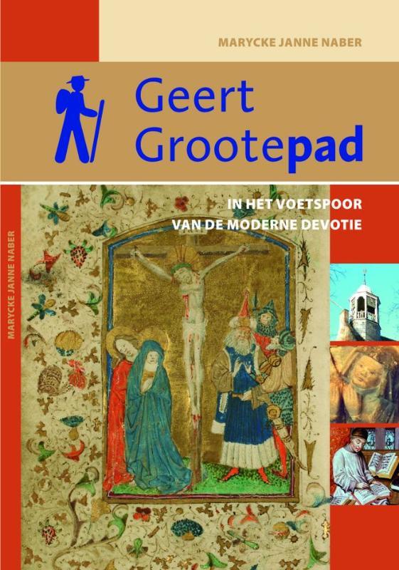 Wandelgids Geert Grootepad   Buijten en Schipperheijn