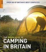 Campinggids Camping in Britain - Engeland, Wales en Schotland : Rough Guide :