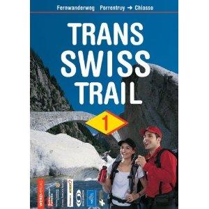 Wandelgids Trans Swiss Trail; Porrentruy > Chiasso   Werd Verlag