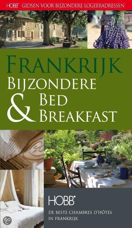 Accomodatiegids Frankrijk - Bijzondere Bed & Breakfast logeer adressen   Hobb