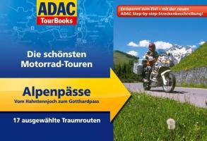 Reisgids motorgids Tourbooks - Die sch�nsten Motorrad-Touren �ber Alpenp�sse   ADAC