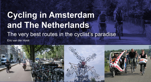 Fietsgids Cycling in Amsterdam and the Netherlands - Nederland   Eoscycling   Eric van der horst