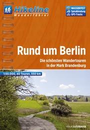 Wandelgids Wanderf�hrer Rund um Berlin - Berlijn   Hikeline