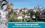 Fietsgids Fietsen in Bourgondië   Stichting Recreatief fietsen   Luc Oteman