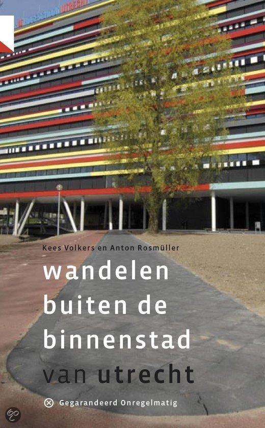 Wandelgids Wandelen buiten de binnenstad van Utrecht   Gegarandeerd Onregelmatig