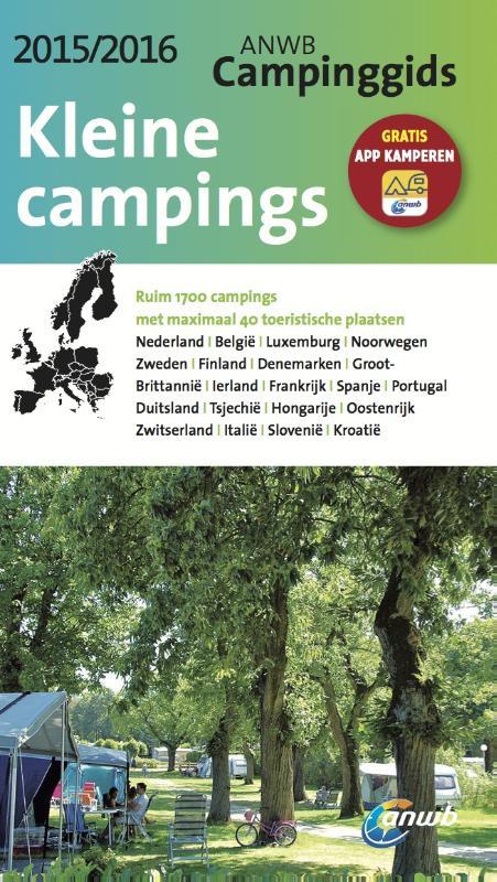 Campinggids ANWB Kleine Campings 2015/2016   ANWB