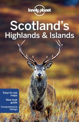 Reisgids Lonely Planet Scotlands Highlands and Islands   Lonely Planet