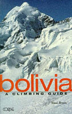 klimgids Bolivia: A Climbing Guide   Cordee