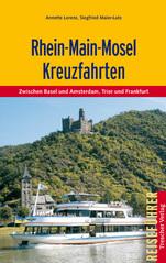 Vaargids Kreuzfahrten Rhein - Main - Mosel, cruises zwischen Basel und Amsterdam, Trier und Frankrfurt   Trescher verlag