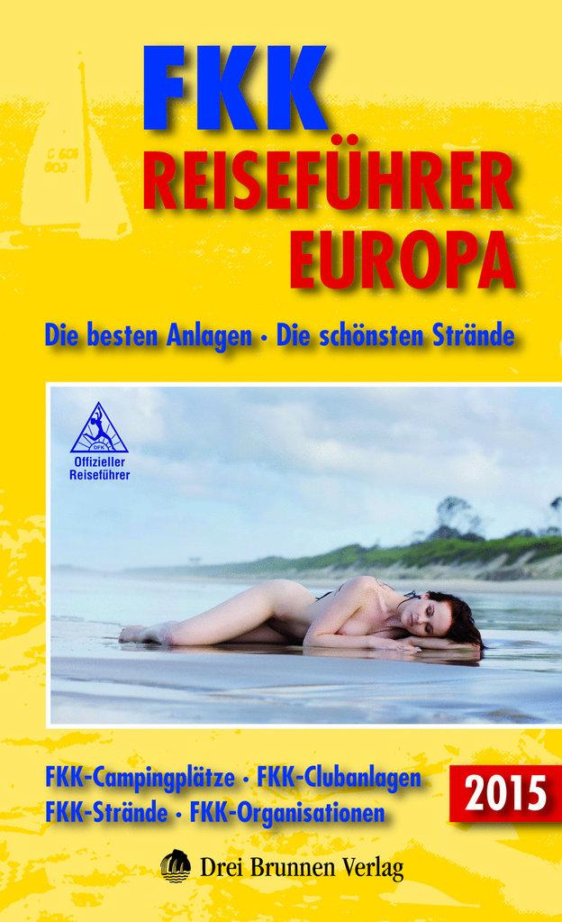 Naturismegids FKK Reisef�hrer Europa 2015   Drei Brunnen