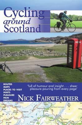 Fietsgids Cycling Around Scotland   Argyll publ.   Nicholas Fairweather
