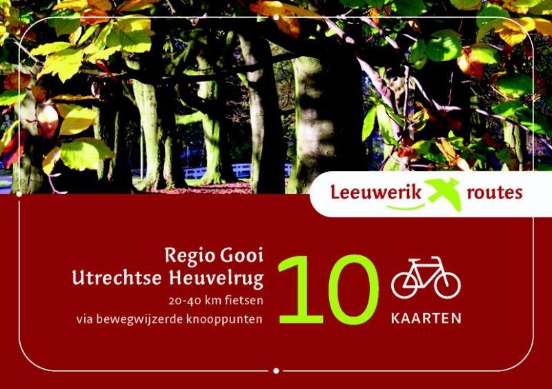 Fietsgids Regio Gooi Utrechtse Heuvelrug - Leeuwerik routes   Buijten en Schipperheijn   Diederik M�nch